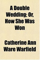 A Double Wedding; Or, How She Was Won